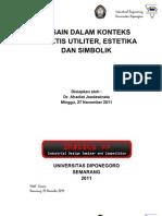 Desain Dalam Konteks Praktis Utiliter, Estetika Dan Sombolik