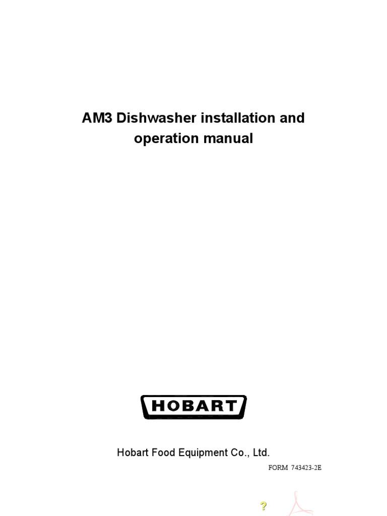 am3 installation operation manual dishwasher washing machine rh es scribd com Hobart Commercial Dishwashers Parts Hobart Mixer Service Manual