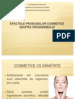 Efectele Produselor Cosmetice Asupra Organismului