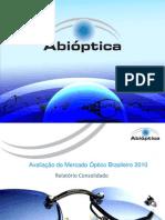 Mercado Optico Brasileiro 2010_consolidado