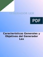 Caracter+¡sticas Generales y Objetivos del Generador Lex