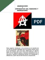ANARQUISMO Y COMPARACIÓN CON EL MARXISMO