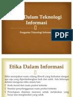 Etika Dalam Teknologi Informasi