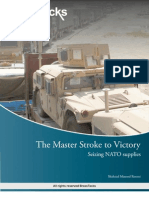 Master Stroke - NATO Supplies !The moment to seize the glory has now arrived !