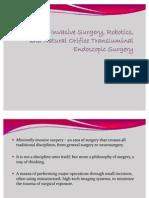 Minimally Invasive Surgery, Robotics, And Natural