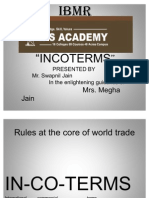 INCOTERMS Ppt by Swapnil Jain 30th Nov.ready to Give 1