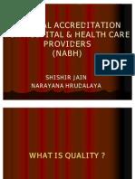 Natonal Accreditation for Hospital & Health Care Providers (Nabh)