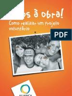 Maos a Obra Como Realizar Um Projeto Voluntario