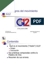 Los Peligros Del Movimiento g12