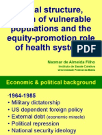 Social Structure, Vulnerable Populations and Inequalities in the Health System of Brazil