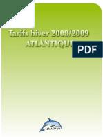 Prix Hiver 2008-2009 Atlantique