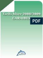 Prix Hiver 2008-2009 Caraibes