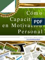 carlosdelarosavidal-cmocapacitarseenmotivacionpersonal-110121191255-phpapp01
