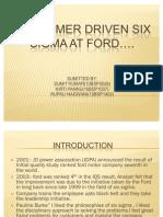 Cunsumer Driven Six Sigma at Ford