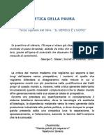 """L'ETICA DELLA PAURA  - 3° cap. di """"Il nemico è l'uomo"""""""