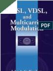 ADSL VDSL and Multi Carrier Modulation