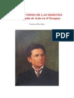 EL COMUNISMO DE LAS MISIONES - La Compañía de Jesús en el Paraguay - Por Blas de Garay