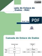 Redes I - 4. Camada de Enlace de Dados MAC