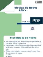 Redes I - 5.1 Tecnologias de Redes LAN