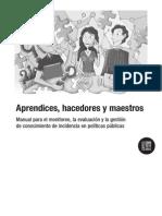 M Sociedad Civil, Apr End Ices, Hacedores y Maestros, 2010