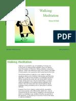 Walking Meditation 1