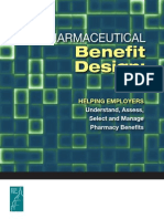 Pharmaceutical Benefit Design