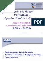 Apresentação Regina Blessa - 29.05.08