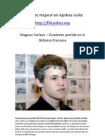 Magnus Carlsen – Excelente partida en la Defensa Francesa