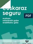 EUSKARAZ SEGURU