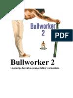 Bull Worker 2