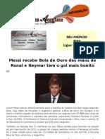 Messi recebe Bola de Ouro das mãos de Ronal e Neymar tem o gol mais bonito