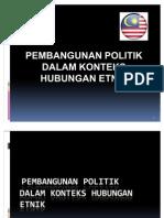 5991082 Kuliah 8 9 Pembangunan Politik Dalam Konteks Hubungan Etnik