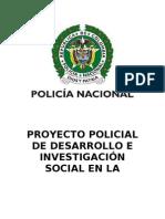 PROYECTO POLICIAL DE DESARROLLO E INVESTIGACIÓN SOCIAL PARA EL AREA DE AVIACIÓN