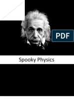 Spooky Physics