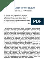"""TECNOLOGIA CONTRO CIVILTÀ - 4°cap. di """"Il nemico è l'uomo"""", B. Louart"""