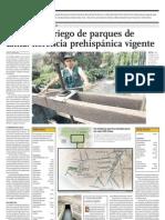 Historia de Canales de Riego de Lima de hace 500 años aún son utilizados por la ciudad.
