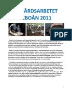 Årsberättelse för fiskevårdsarbetet i Testeboån 2011