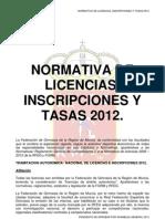 Normativa Provisional de Licencias Inscripciones y Tasas 2012