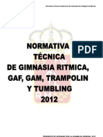 Normativa Técnica provisional de GR, GAM, GAF, TRAMPOLIN Y TUMBLING 2012.