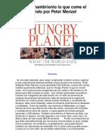 Planeta hambriento lo que come el mundo por Peter Menzel - 5 estrellas reseña del libro
