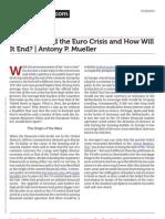 Behind the Euro Crisis