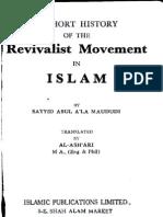 A Short History of the Revivalist Movement in Islam by Maulana Maududi