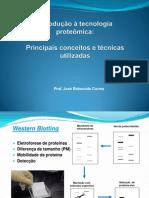 Introduçãoa tecnologia proteômica - Principais conceitos e tecnicas utilizadas PPT
