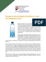 Questa è Una Bottiglia Di Plastica, Cosa Dobbiamo Farne