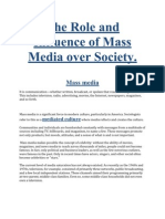 The Role and Influence of Mass Media on Soceity.