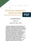 Procesos de comunicación y matrices de cultura - Introducción