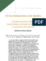 De las mediaciones a los medios. Contribuciones de la obra de  JMB - G. Orozco
