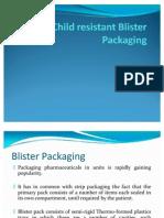 Child Resistant Blister Packaging