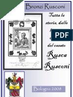 Tutta la storia, dalle lontane origini, del casato Rusca Rusconi