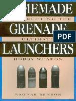 Homemade Grenade Launchers - Ragnar Benson